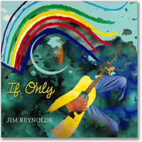 Jim Reynolds - If Only